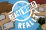 REACT WORLD REALITY (FINE BROS PARODY) - DAGames
