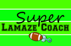 Super Lamaze Coach