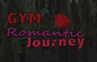 Gym of the Romantic Journey 8: Trial By Wilderness, Part III