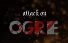 Attack on Ogre