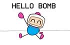Hello Bomb.