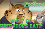Zootopia Shots: What do Predators eat?