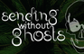 Sending Without Ghosts