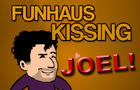 Funhaus Kissing Fun