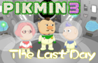 Pikmin 3: The Last Day