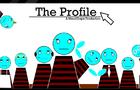 The Profile
