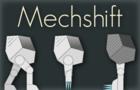Mechshift