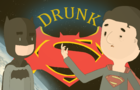 DRUNK BATMAN V SUPERMAN