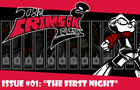 The Crimson Fly, Issue #1: The First Night!