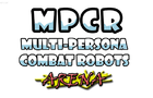 Multi-Persona Combat Robots Arena