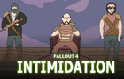 "The ""How To Fallout"" Guide - Intimidation"