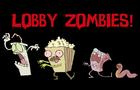 LOBBY ZOMBIES !