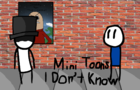 Mini Toons - I Don't Know
