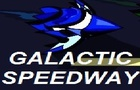 The Galactic Speedway