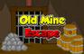 Old Mine Escape