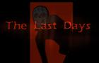 The Last Days - Pilot Episode