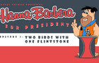 Hanna-Barbera for President Episode 1: Two Birds With One Flintstone