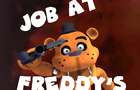 A job at freddy's for Five Night