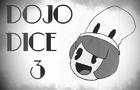 DOJO DICE 3