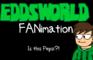IS THIS PEPSI?! - Eddsworld FANimation