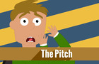 The Pitch (Zombies vs Pioneers)