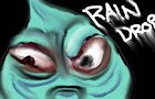 Raindrop ep 75003, Drop the Bomb!