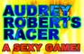 Audrey Roberts Racer