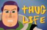 Thug Life Buzz Lightyear