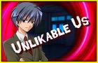 Unlikable Us