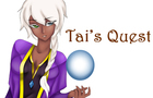 Tai's Quest