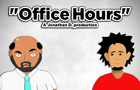 """Office Hours"" - Episode 2"