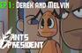 2 Ants 1 President - Episode 1