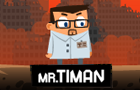 Mr.Timan