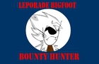 Leporade Bigfoot - Bounty Hunter(Crappy English)