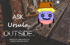 Ask Ursula Outside