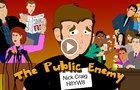 """Semi Respectable"" Show - Episode 10 - The Public Enemy"