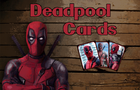Deadpool Cards