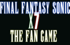 Final Fantasy Sonic X7 Intro Cancelled