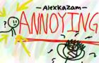 ANNOYING THINGS -Alexkazam