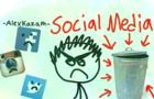 SOCIAL MEDIA IS TRASH -Alexkazam