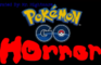 Pokemon Go Horror!