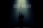 Geist Walker Promo