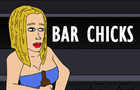Bar Chicks