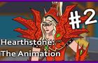 HearthStone: The Animation #2