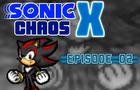 Sonic Chaos X Episode 02