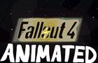 Fallout 4 Animated