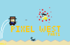 Pixel West Part 1