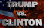 Trump Vs. Clinton: Total Annihilation