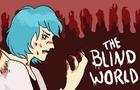 The Blind World