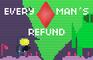 Every Man's Refund